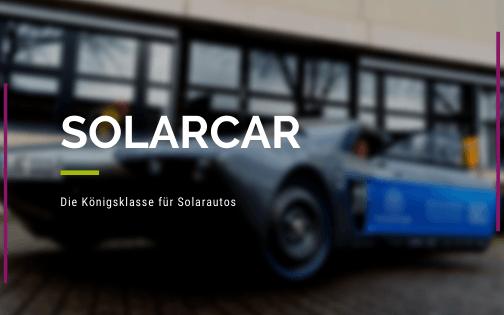 Die Königsklasse für Solarautos